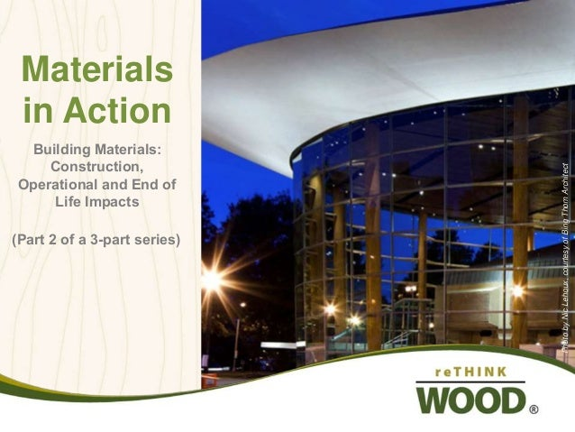 706db2e667 Materials in Action - Examining the Impacts of Building Materials