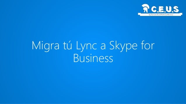 Agenda • Argumentos de Preventa para vender Skype4B • Arquitectura en Skype4B (Roles),Tips para la planificación de la mig...