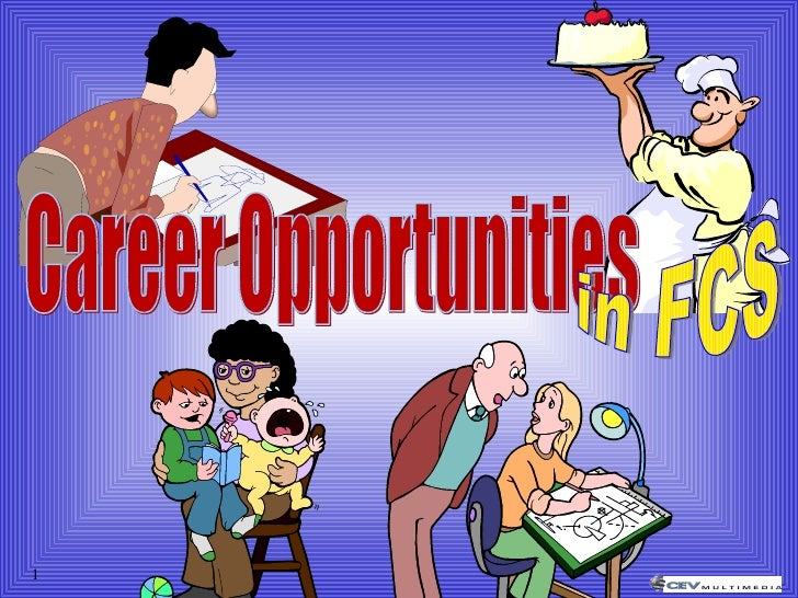 Career Opportunities in FCS