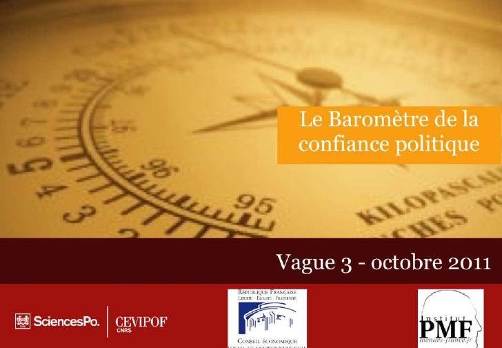 Baromètre confiance en politique            Vague 3          Octobre 2011