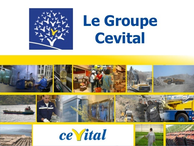 Le Groupe Cevital