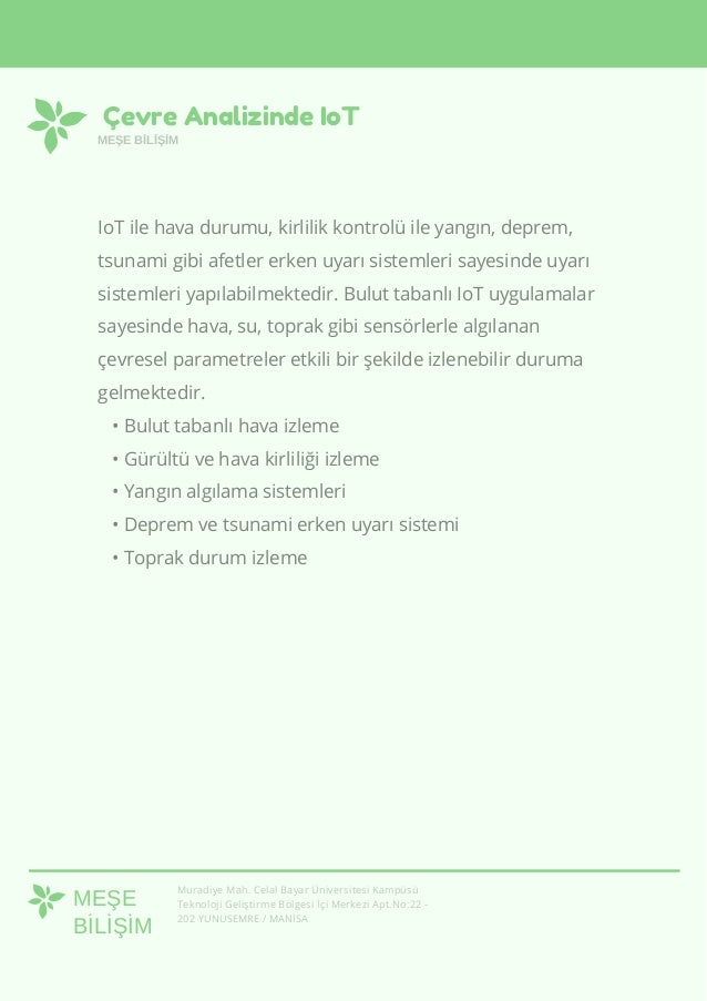 Çevre Analizinde IoT MEŞE BİLİŞİM Muradiye Mah. Celal Bayar Üniversitesi Kampüsü Teknoloji Geliştirme Bölgesi İçi Merkezi ...