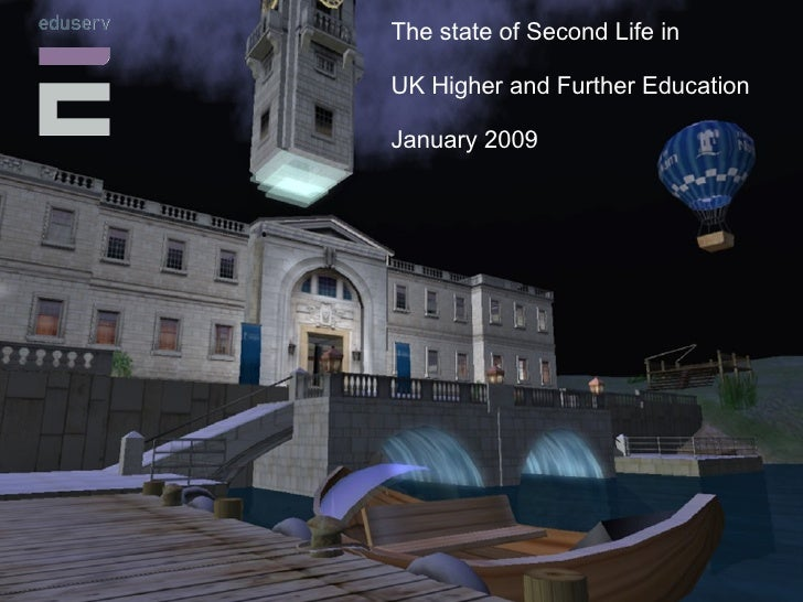 Digital Games in European Libraries The state of Second Life in UK Higher and Further Education January 2009