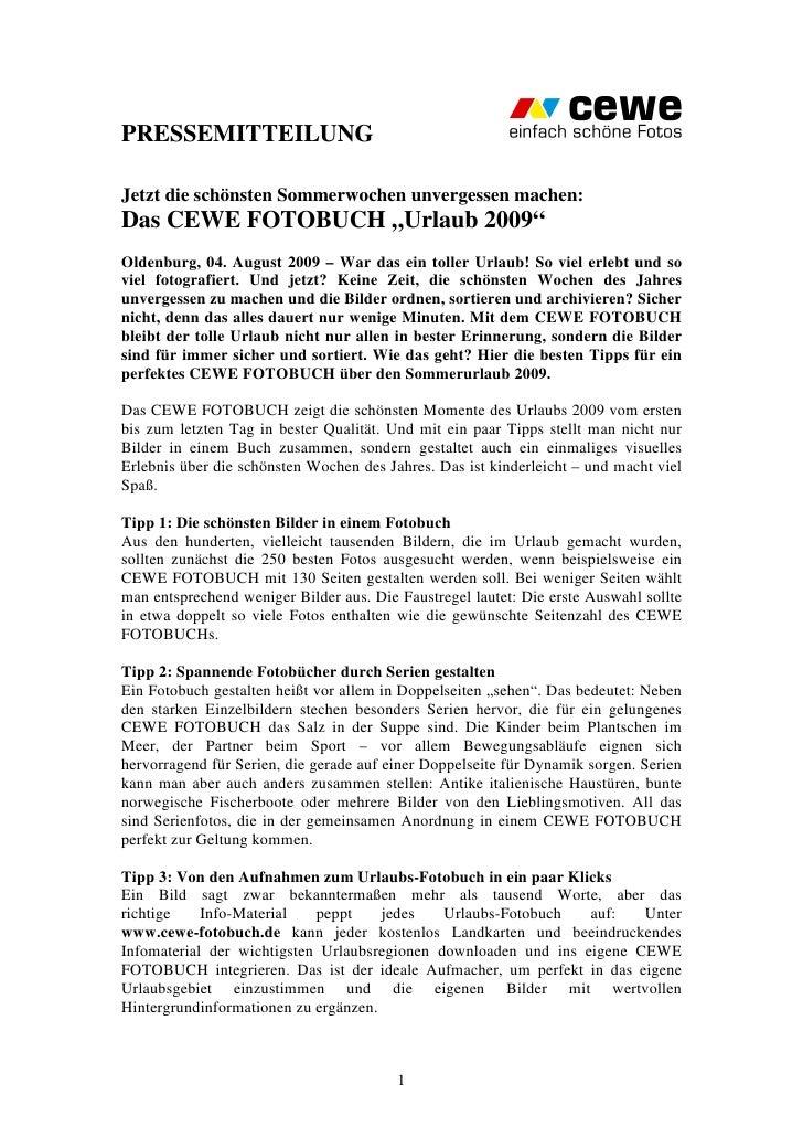 """PRESSEMITTEILUNGJetzt die schönsten Sommerwochen unvergessen machen:Das CEWE FOTOBUCH """"Urlaub 2009""""Oldenburg, 04. August 2..."""