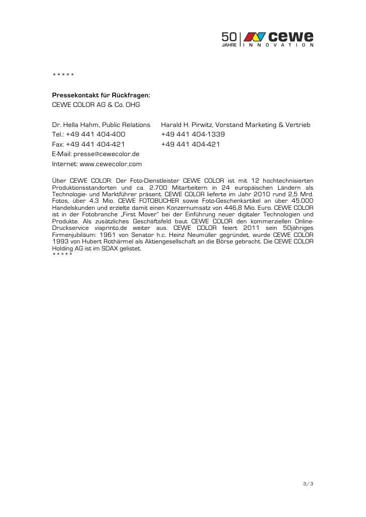 *****Pressekontakt für Rückfragen:CEWE COLOR AG & Co. OHGDr. Hella Hahm, Public Relations    Harald H. Pirwitz, Vorstand M...