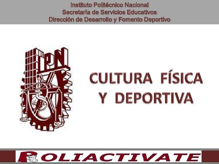 Instituto Politécnico Nacional     Secretaría de Servicios EducativosDirección de Desarrollo y Fomento Deportivo