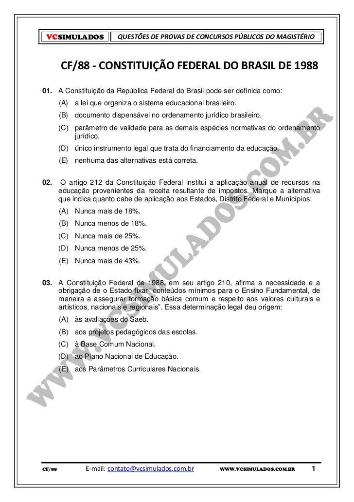 VCSIMULADOS              QUESTÕES DE PROVAS DE CONCURSOS PÚBLICOS DO MAGISTÉRIO        CF/88 - CONSTITUIÇÃO FEDERAL DO BRA...
