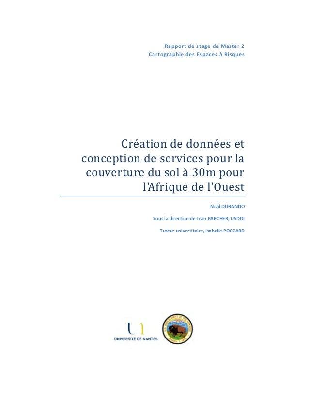 RapportdestagedeMaster2 CartographiedesEspacesàRisques      Créationdedonnéeset conceptiondeservices...
