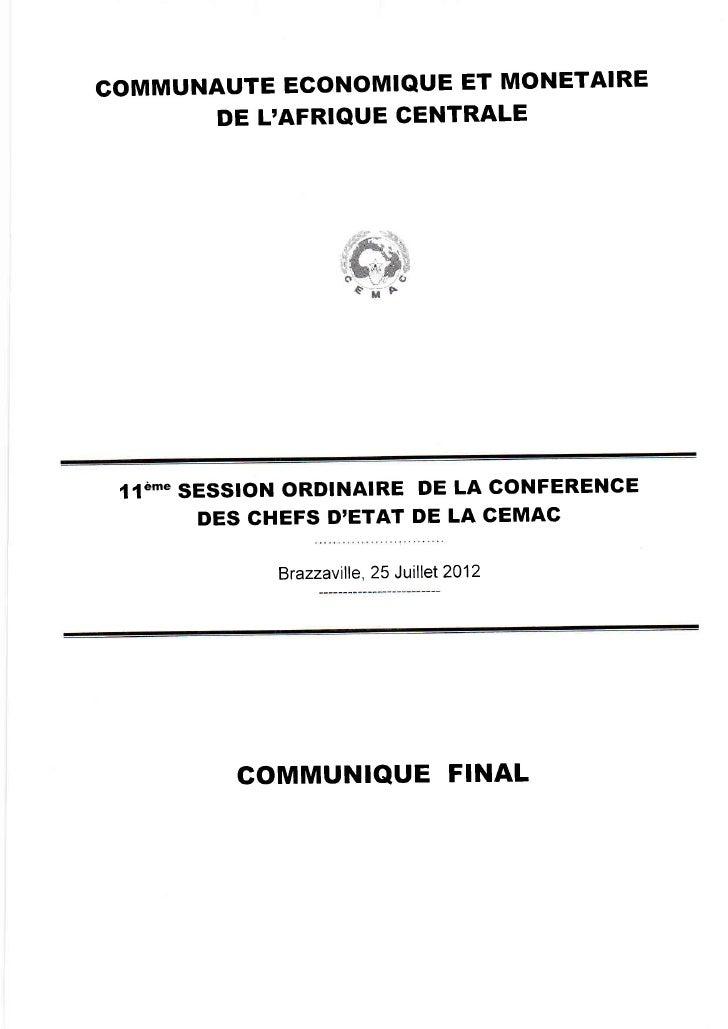 GOMMUNAUTE ECONOMIQUE ET MONETAIRE      DE LAFRIQUE CENTRALE 1{è]nE   SESSION ORDINAIRE DE LA GONFERENGE           DES GHE...