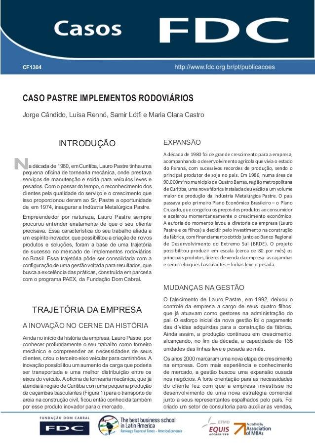 GESTÃO ESTRATÉGICA DO SUPRIMENTO E O IMPACTO NO DESEMPENHO DAS EMPRESAS BRASILEIRAS  CF1304  CASO PASTRE IMPLEMENTOS RODOV...