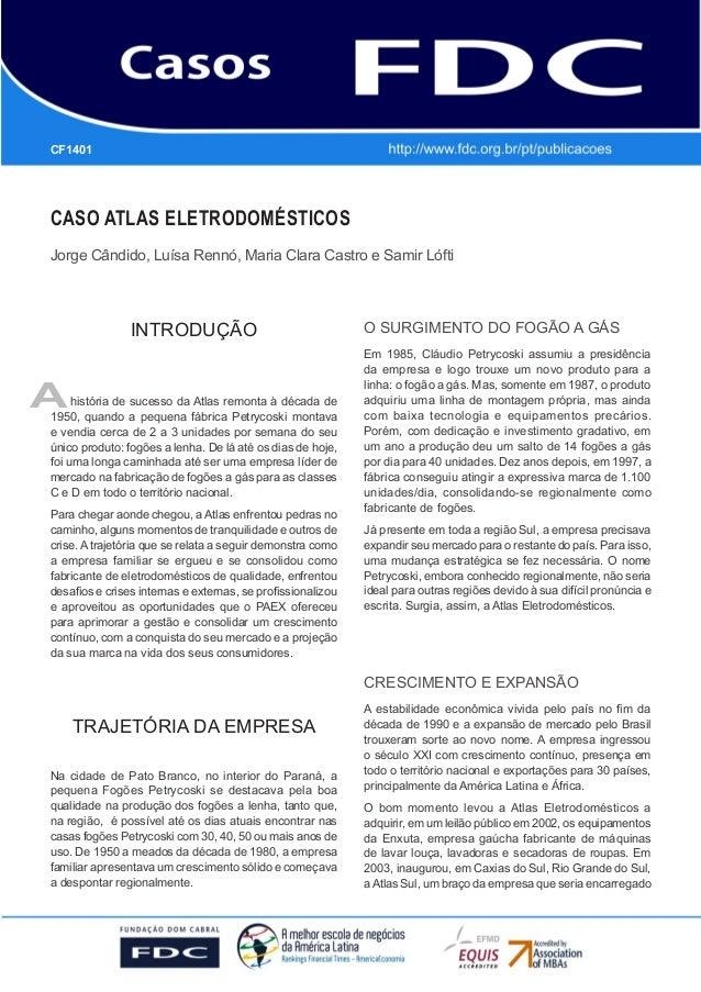 GESTÃO ESTRATÉGICA DO SUPRIMENTO E O IMPACTO NO DESEMPENHO DAS EMPRESAS BRASILEIRAS  CF1401  CASO ATLAS ELETRODOMÉSTICOS J...