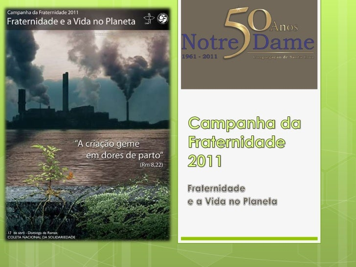 Abertura da CF-2011: Vida no Planeta