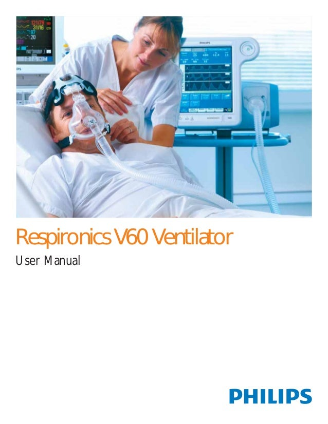 Respironics V60 Ventilator  User Manual