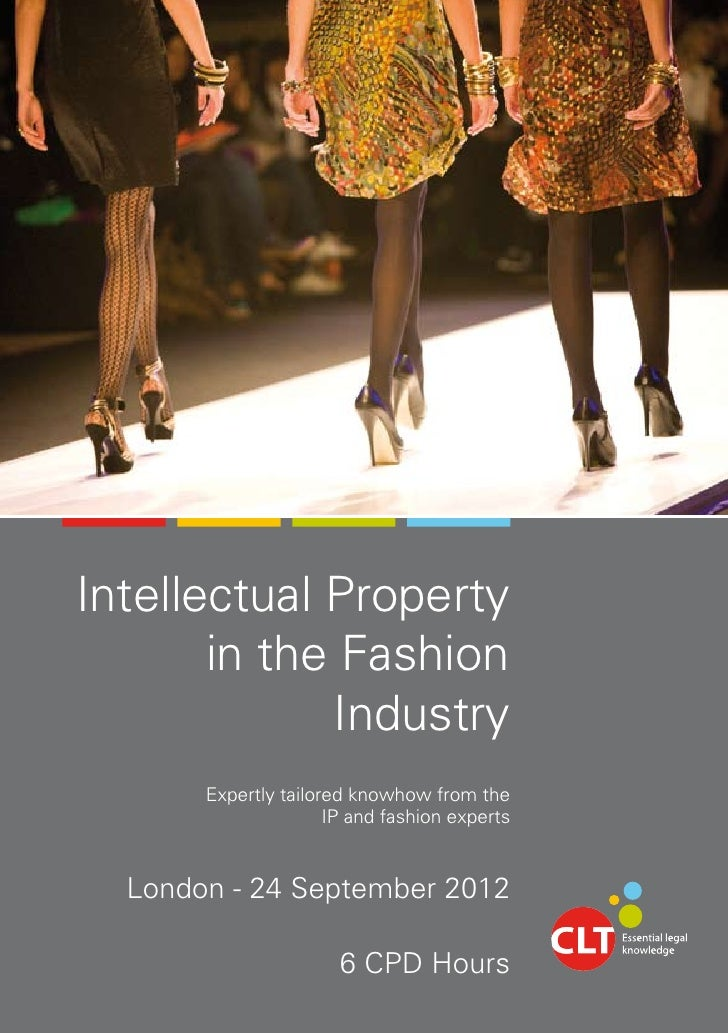 Intellectual Property       in the Fashion             Industry       Expertly tailored knowhow from the                  ...
