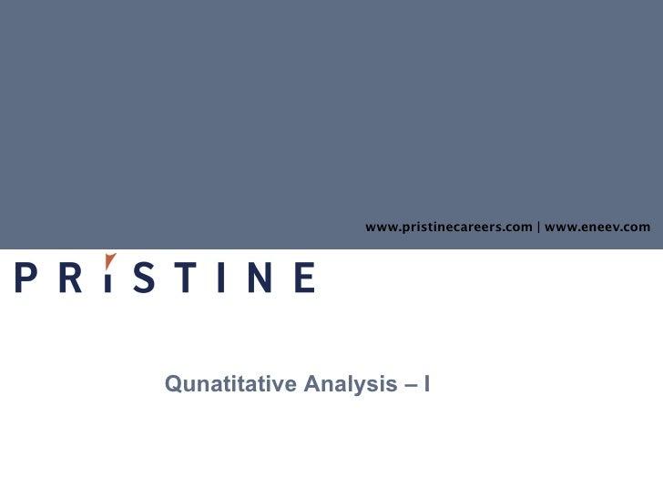 Qunatitative Analysis – I