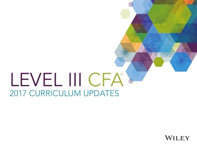 Level III CFA Exam 2017 Curriculum Updates