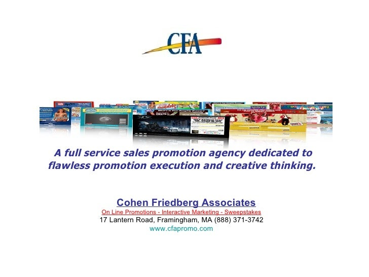 A full service sales promotion agency dedicated to flawless promotion execution and creative thinking.   On Line Promotion...