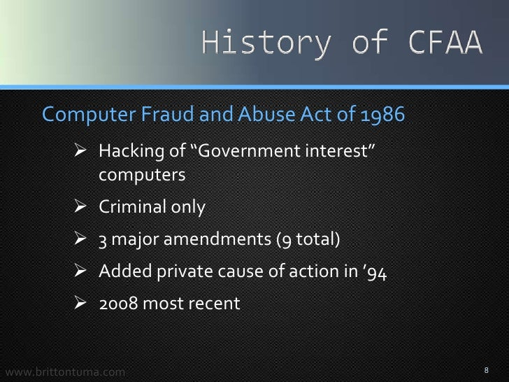 computer abuse Back when madonna was twenty-something, long before personal computers were a thing, government officials were hard at work crafting anti-hacking legislation - the computer fraud and abuse act.