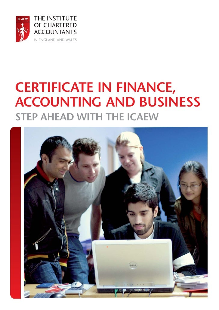 CERTIFICATE IN FINANCE, ACCOUNTING AND BUSINESS STEP AHEAD WITH THE ICAEW