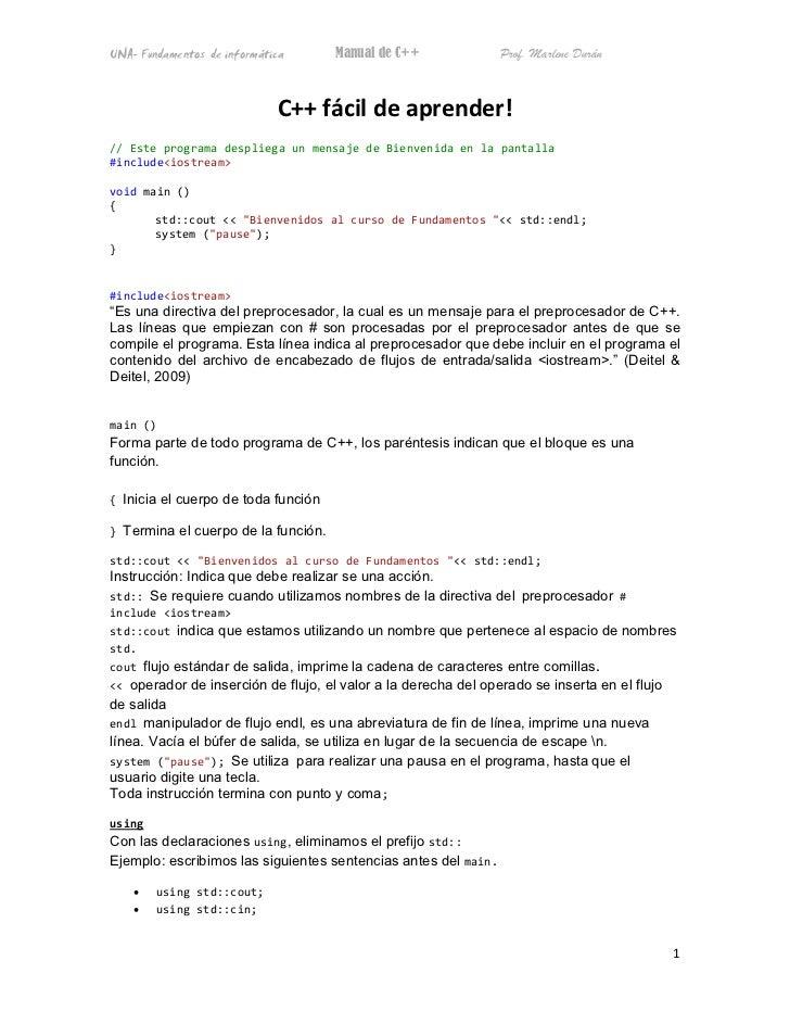 UNA- Fundamentos de informática      Manual de C++              Prof. Marlene Durán                             C++ fácil ...