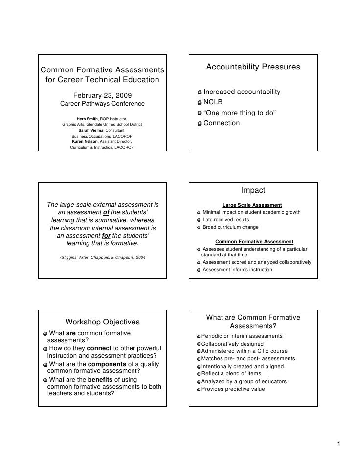 Accountability Pressures Common Formative Assessments  for Career Technical Education                                     ...