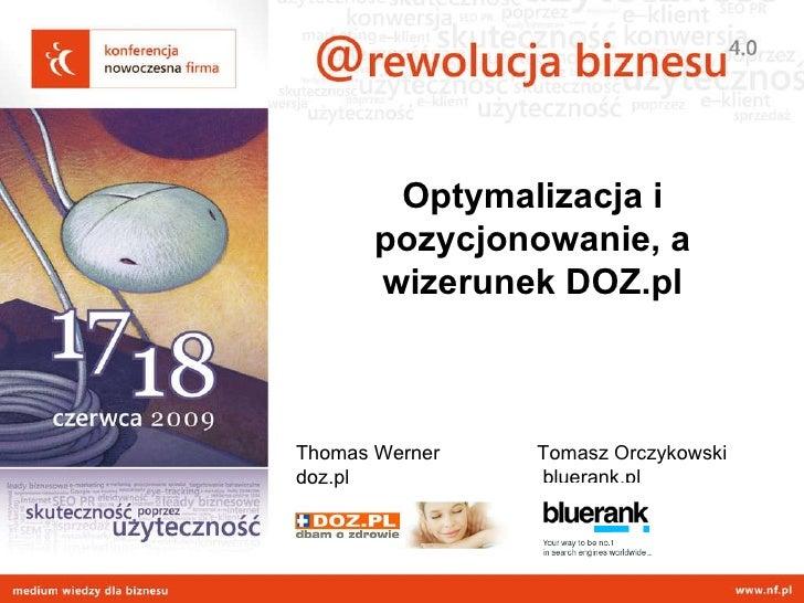 Optymalizacja i pozycjonowanie a wizerunek doz.pl Slide 2