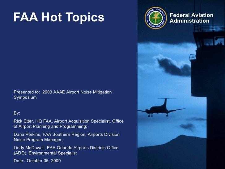 FAA Hot Topics