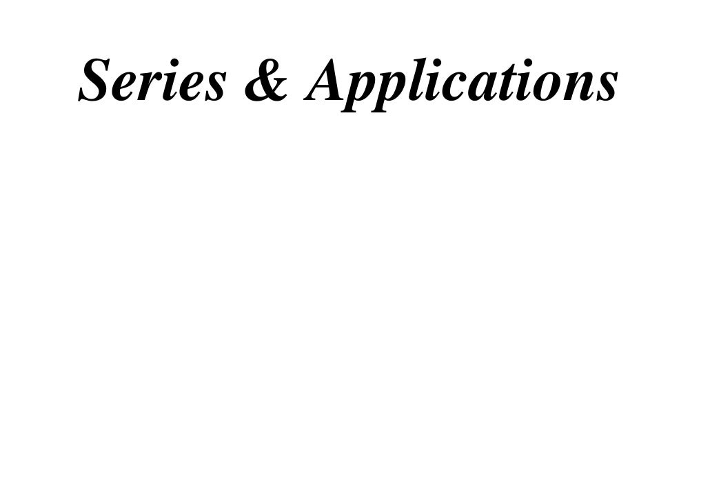 Series & Applications