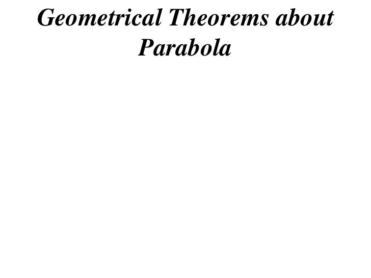 Geometrical Theorems about          Parabola