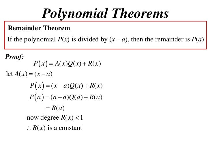 remainder theorem questions 1 How to use the remainder theorem example: find the remainder when 4x3 –  5x + 1 is divided by a) x – 2 b) x + 3 c) 2x – 1 solution: let f(x) = 4x3– 5x + 1.