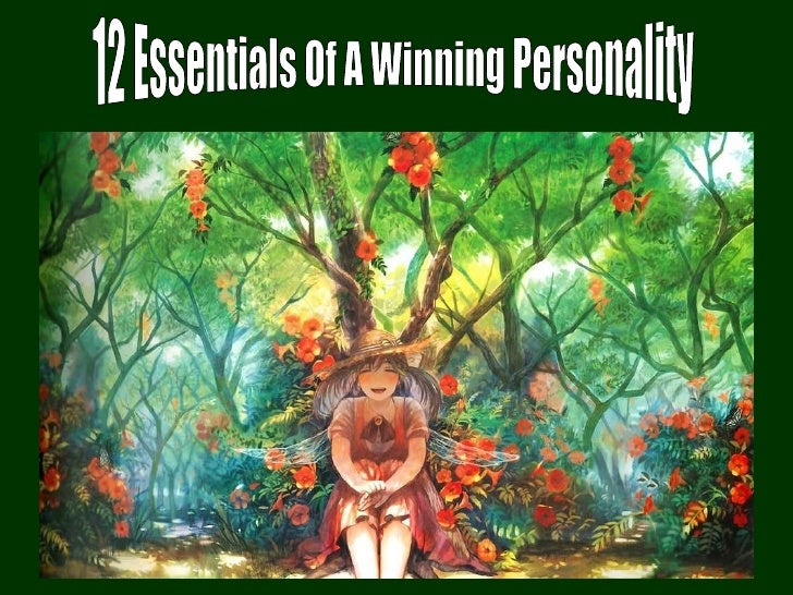 12 Essentials Of A Winning Personality
