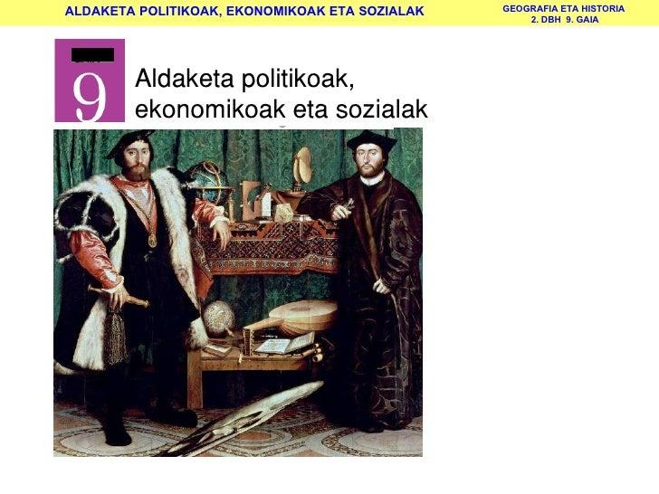 Aldaketa politikoak,  ekonomikoak eta sozialak   GAIA
