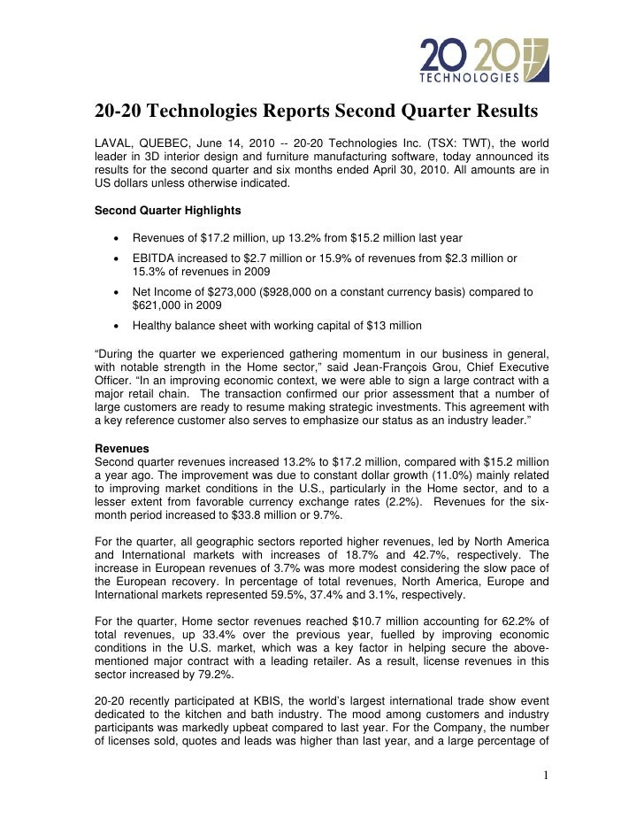 20-20 Technologies Reports Second Quarter Results LAVAL, QUEBEC, June 14, 2010 -- 20-20 Technologies Inc. (TSX: TWT), the ...