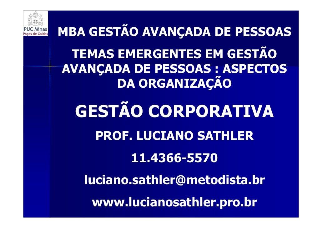 MBA GESTÃO AVANÇADA DE PESSOAS  TEMAS EMERGENTES EM GESTÃO AVANÇADA DE PESSOAS : ASPECTOS        DA ORGANIZAÇÃO    GESTÃO ...