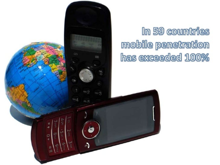 In 59 countries mobile penetration has exceeded 100%<br />