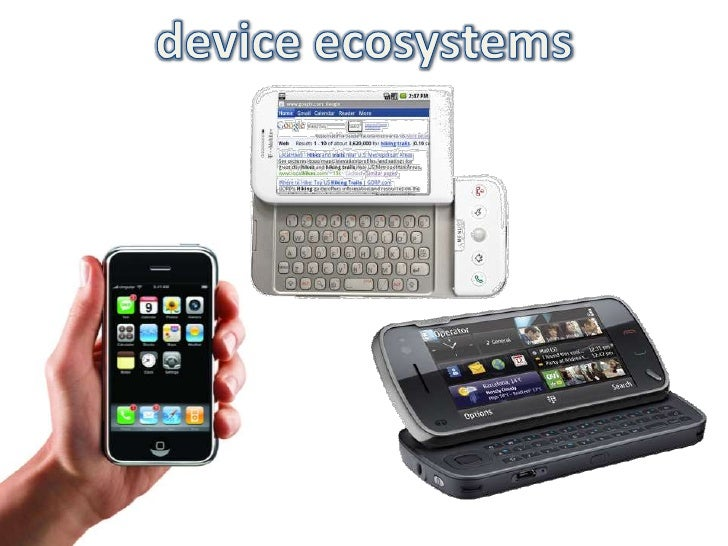 device ecosystems<br />