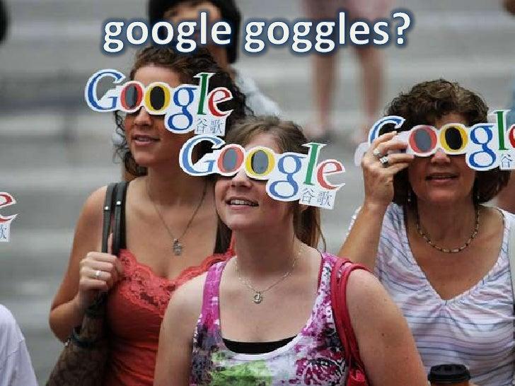 google goggles?<br />