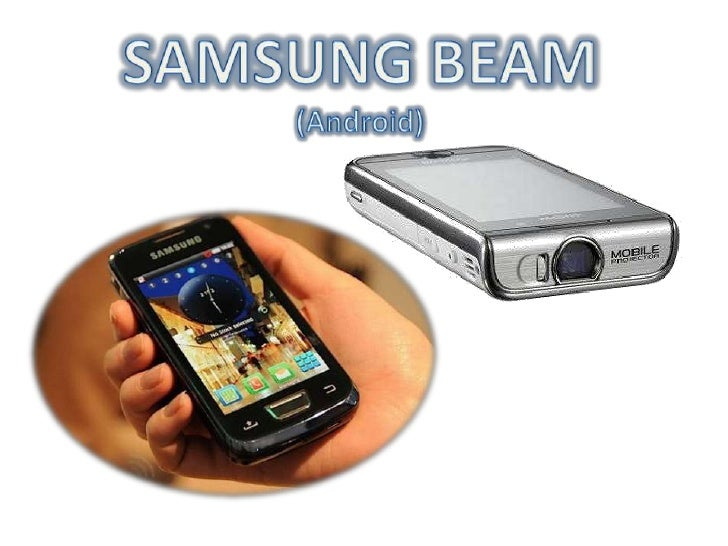 SAMSUNG BEAM<br />(Android)<br />