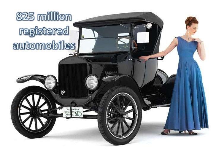 825 million registered automobiles<br />