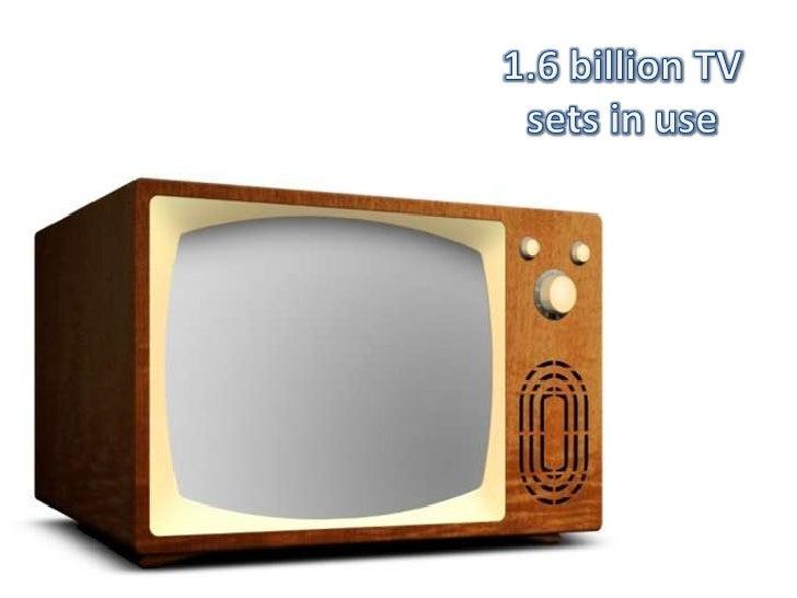 1.6 billion TV sets in use<br />
