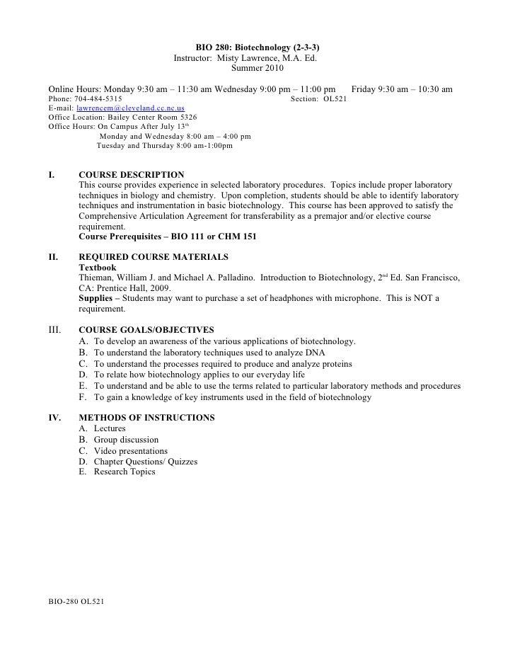 BIO 280: Biotechnology (2-3-3)                                 Instructor: Misty Lawrence, M.A. Ed.                       ...