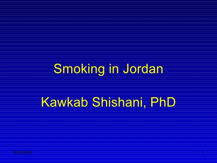 Smoking in Jordan Kawkab Shishani, PhD