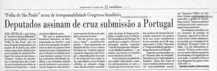 Deputados assinam de cruz submissão a Portugal