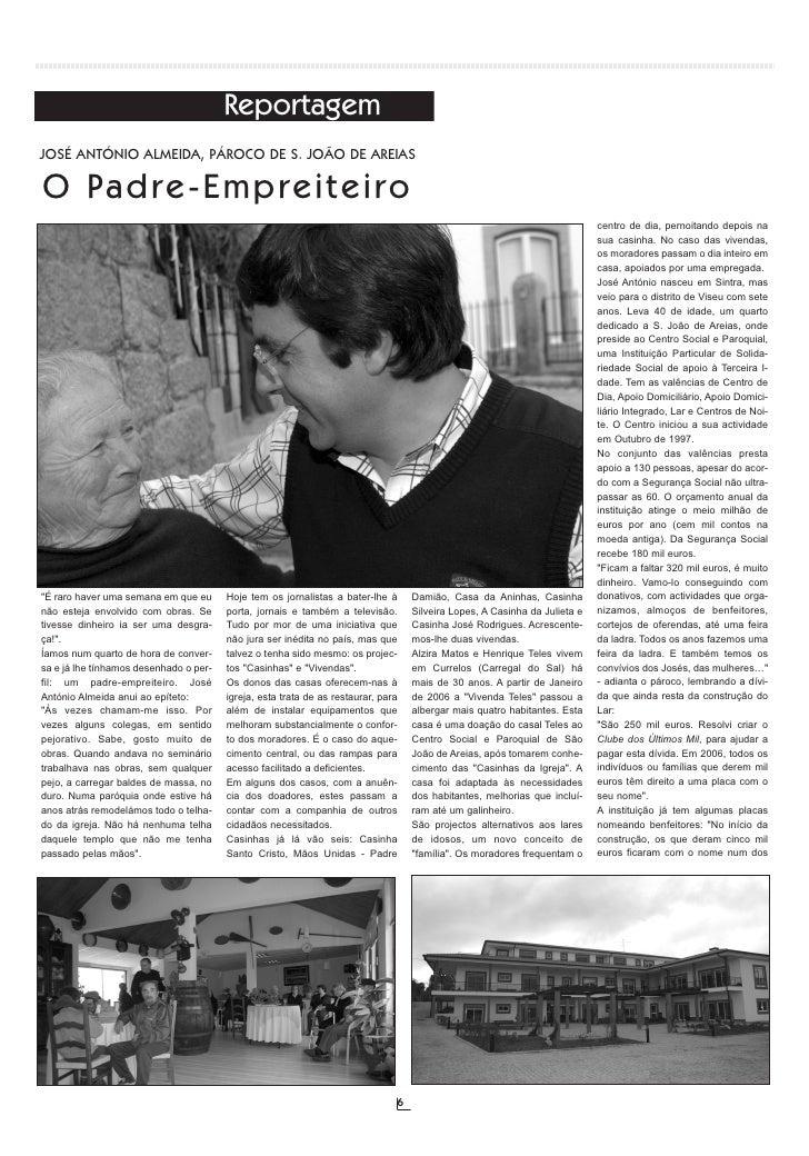 Reportagem JOSÉ ANTÓNIO ALMEIDA, PÁROCO DE S. JOÃO DE AREIAS  O Pa d r e - E m p r e i t e i r o                          ...