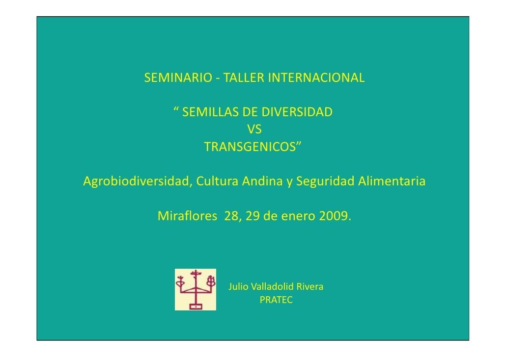 "SEMINARIO‐ TALLERINTERNACIONAL                ""SEMILLASDEDIVERSIDAD                           VS                    ..."