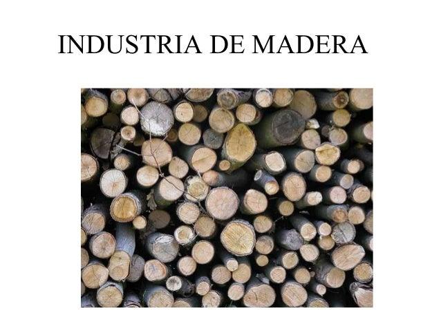 INDUSTRIA DE MADERA