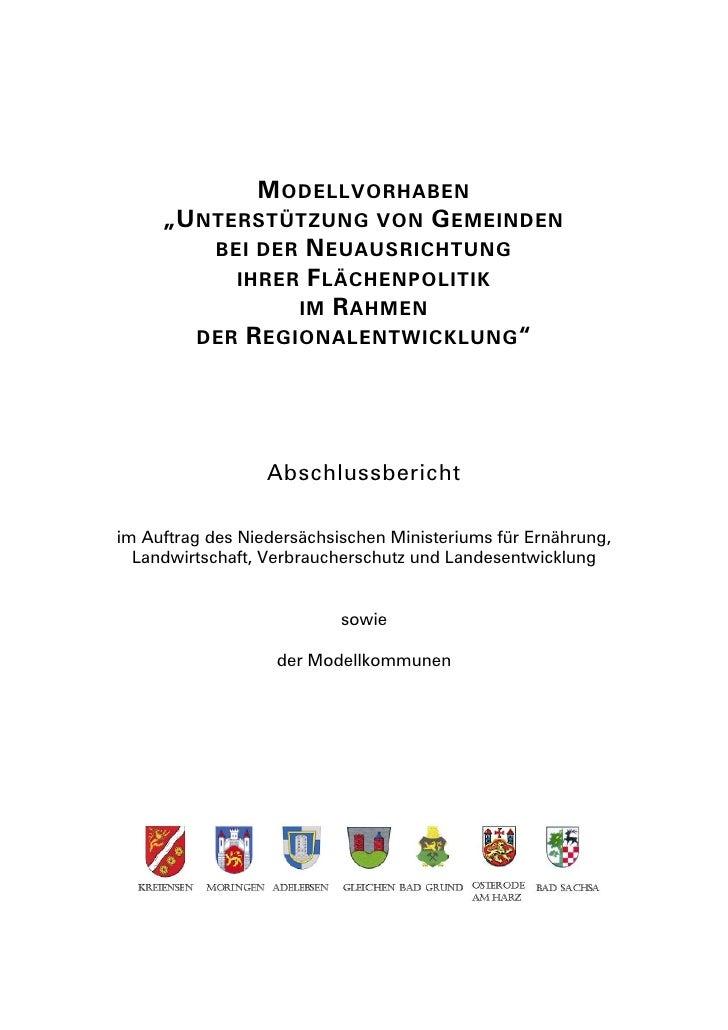 """M ODELLVORHABEN      """"U NTERSTÜTZUNG VON G EMEINDEN          BEI DER N EUAUSRICHTUNG            IHRER F LÄCHENPOLITIK     ..."""