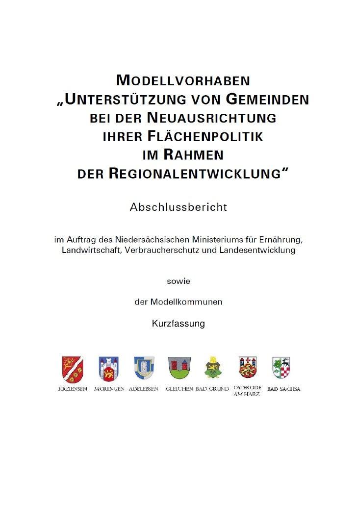 """Abschlussbericht des Modellvorhabens Siedlungsflächenentwicklung (Kurzfassung)  Modellvorhaben """"Unterstützung von Gemeinde..."""