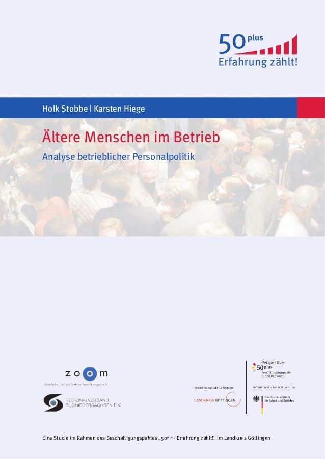 """Gefördert und unterstützt durch dasBeschäftigungspakt für Ältere im Eine Studie im Rahmen des Beschäftigungspaktes """"50plus..."""