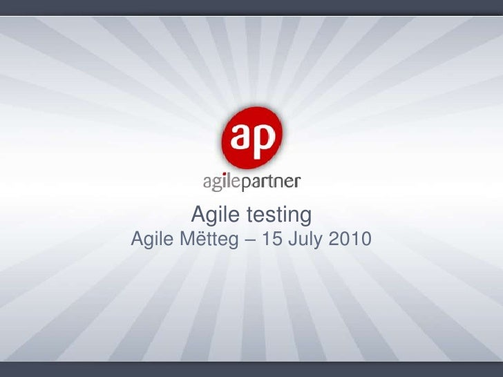 Agile testing<br />Agile Mëtteg – 15 July 2010<br />